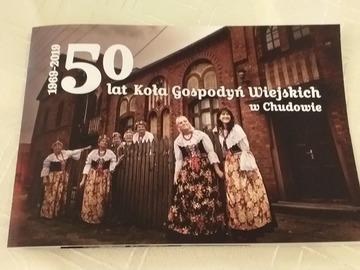 Pocztówka Pamiątkowa 50 lecia koła Gospodyń wiejskich w Chudowie